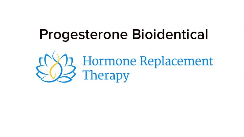Progesterone Bioidentical HRT— The Facts